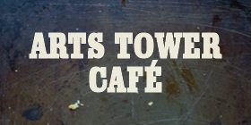Arts Tower Cafe - hustle & bUStle